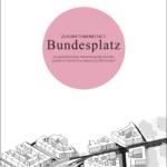 Dokumentation Zukunftswerkstatt Bundesplatz